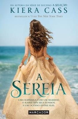 A Sereia by Kiera Cass