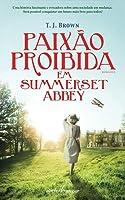 Paixão Proibida em Summerset Abbey (Summerset Abbey, #2)