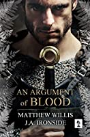 An Argument of Blood (Oath and Crown #1)