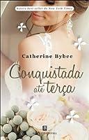 Conquistada até Terça (The Weekday Brides, #5)
