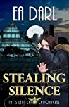 Stealing Silence (The Silent Lands Chronicles #1)