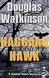 Haggard Hawk (Nathan Hawk Mystery #1)