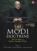 The Modi Doctrine: New Paradigms in India's Foreign Policy