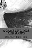 A Game of Wings and Marks