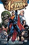 Superman: Action Comics: The Rebirth Deluxe Edition Book 1