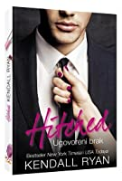 Hitched: Ugovoreni brak (Imperfect Love, #1)