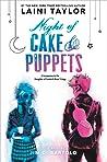 Night of Cake & Puppets (Daughter of Smoke & Bone, #2.5)