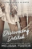 Discovering Delilah (Harborside Nights #2; Love in Bloom #56)