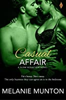 Casual Affair (Slow Seductions Book 1)