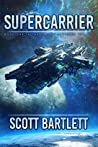 Supercarrier (The Ixan Prophecies #1)