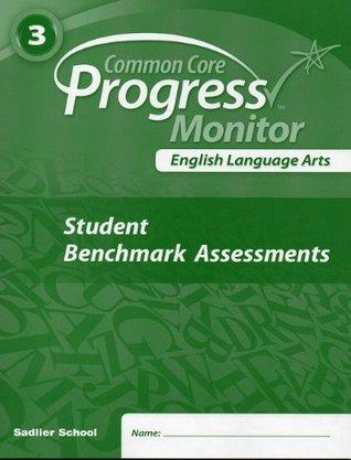 English Language Arts, Common Core Progress Monitor (3rd Grade, Student Benchmark Assessments)