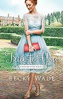 True to You (Bradford Sisters Romance #1)