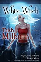 White Witch (Coven, #1)