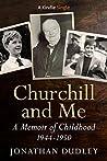 Churchill and Me (Kindle Single)