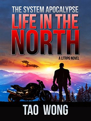 Life in the North (The System Apocalypse #1)