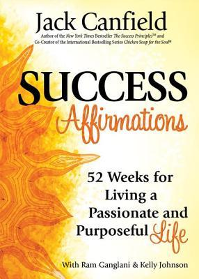 Success-Affirmations-52-Weeks-for-Living-a-Passionate-and-Purposeful-Life