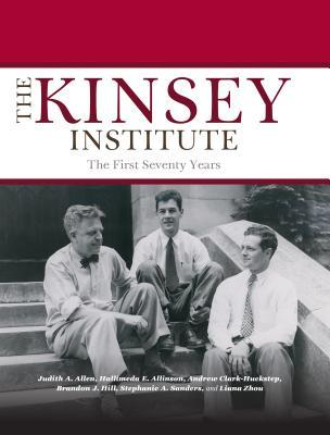 The Kinsey Institute The First Seventy Years