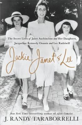 Jackie, Janet & Lee by J. Randy Taraborrelli