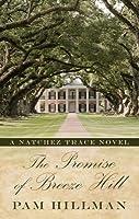 The Promise of Breeze Hill: A Natchez Trace Novel