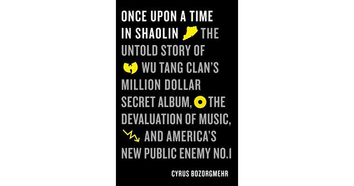 Once Upon a Time in Shaolin: The Untold Story of the Wu Tang