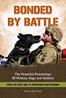 Bonded by Battle: From Civil War to Iraqi Freedom