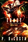 Trust (The 1000 Revolution, #4) ebook review