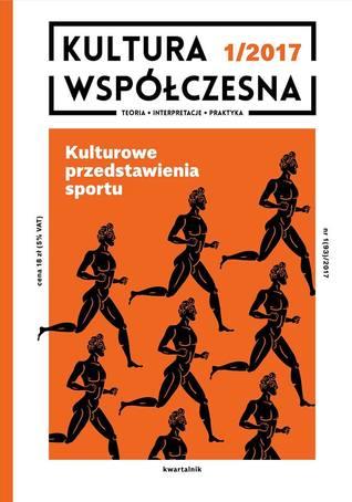 Kultura Współczesna 1/2017 by Iwona Kurz