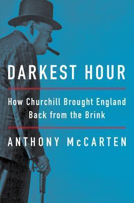 Darkest Hour by Anthony McCarten
