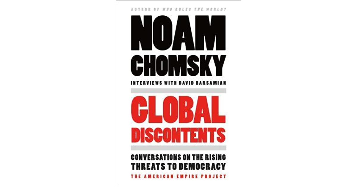 Global discontents conversations on the rising threats to democracy global discontents conversations on the rising threats to democracy by noam chomsky fandeluxe Images