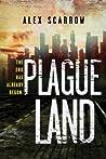 Plague Land (Plague Land, #1)