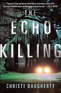 The Echo Killing (Harper McClain, #1)