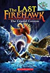 The Crystal Caverns (The Last Firehawk #2)
