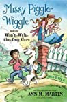 Missy Piggle-Wiggle and the Won't-Walk-The-Dog Cure (Missy Piggle-Wiggle, #2)