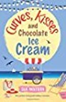 Curves, Kisses and Chocolate Ice-Cream(The Ice-Cream Cafe, #2)