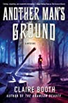 Another Man's Ground (Sheriff Hank Worth, #2)