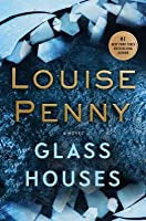 Glass Houses (Chief Inspector Gamache, #13)