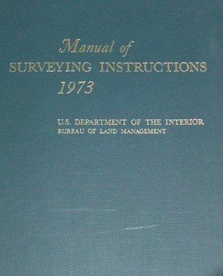 Manual of Surveying Instructions 1973