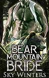 Bear Mountain Bride (Bear Mountain Shifters, #1)