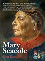 Mary Seacole (Life &Times)