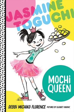 https://www.goodreads.com/book/show/31145071-jasmine-toguchi-mochi-queen