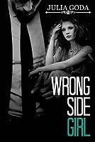Wrong Side Girl