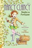Nancy Clancy Seeks a Fortune