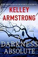 A Darkness Absolute (Rockton #2)