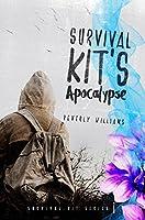 Survival Kit's Apocalypse (Survival Kit Series Book 1)