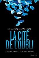 La Cite de L'Oubli (La Cité de l'Oubli, #1)