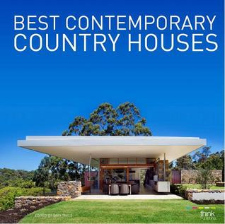 Best Contemporary Country Houses Gary Takle