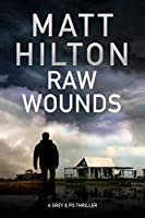 Raw Wounds (Tess Grey & Po Villere #3)