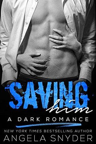 Saving Him (Keep Me #2)