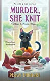 Murder, She Knit (A Knit & Nibble Mystery #1)