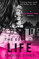 The Edge of Life (Blackhearts Twins #1)